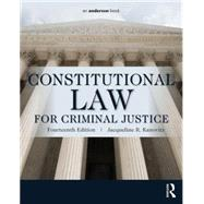 Constitutional Law for Criminal Justice by Kanovitz; Jacqueline, 9780323340489