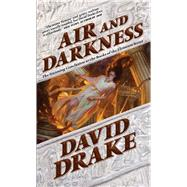Air and Darkness A novel by Drake, David, 9780765360489