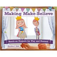 Making Make-believe by Kohl, Maryann F., 9780914090489