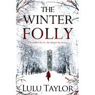 The Winter Folly by Taylor, Lulu, 9781447230489