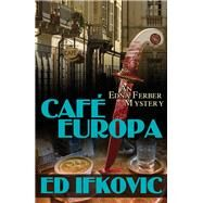 Cafe Europa by Ifkovic, Ed, 9781464200489