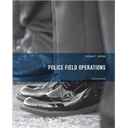 Police Field Operations by Adams, Thomas F., 9780135050491