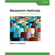 Research Methods A Modular Approach by Jackson, Sherri L., 9781285750491