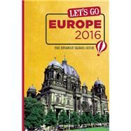 Let's Go Europe 2016 The Student Travel Guide by Unknown, 9781612370491