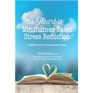 The Heart of Mindfulness-based Stress Reduction by Rosenbaum, Elana, 9781683730491