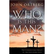 Who Is This Man? by Ortberg, John; Rice, Condoleezza, 9780310340492