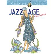 Creative Haven Jazz Age Fashions Coloring Book by Sun, Ming-Ju, 9780486810492