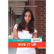 Give It Up by Moore, Stephanie Perry, 9781467760492