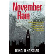 November Rain A Carl Houseman Mystery by Harstad, Donald, 9781611290493