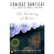 The Farming of Bones by Danticat, Edwidge (Author), 9780140280494