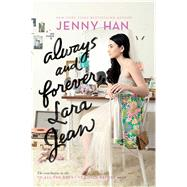 Always and Forever, Lara Jean by Han, Jenny, 9781481430494