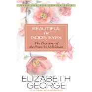 Beautiful in God's Eyes by George, Elizabeth, 9780736970495