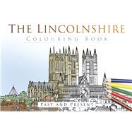 The Lincolnshire Colouring Book by History Press, 9780750970495
