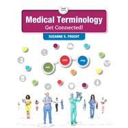 Medical Terminology Get Connected! Plus MyLab Medical Terminology with Pearson eText -- Access Card Package by Frucht, Suzanne S., 9780134320496