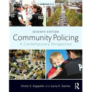 Community Policing: A Contemporary Perspective by Kappeler; Victor, 9780323340496