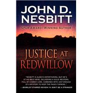 Justice at Redwillow by Nesbitt, John D., 9781432830496