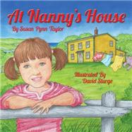 At Nanny's House by Taylor, Susan Pynn; Sturge, David, 9781771030496