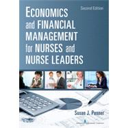 Economics and Financial Management for Nurses and Nurse Leaders by Penner, Susan J., 9780826110497