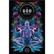 The God Molecule by Sandoval, Gerardo Ruben; Ball, Martin W., 9781611250497