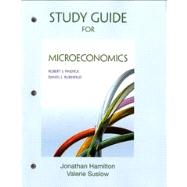 Study Guide for Microeconomics by Pindyck, Robert; Rubinfeld, Daniel, 9780132870498