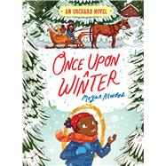 Once upon a Winter by Atwood, Megan; Andrewson, Natalie, 9781481490498