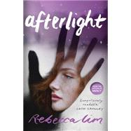 Afterlight by Lim, Rebecca, 9781925240498