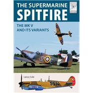 Supermarine Spitfire Mkv by Cole, Lance, 9781526710499