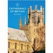 Cathedrals of Britain by Pepin, David, 9781784420499