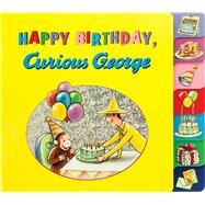 Happy Birthday, Curious George! by Rey, H. A., 9780544750500