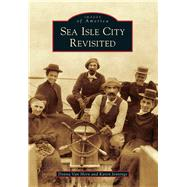 Sea Isle City Revisited by Horn, Donna Van; Jennings, Karen, 9781467120500