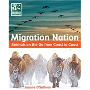 Migration Nation by O'Sullivan, Joanne, 9781623540500