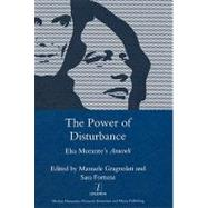 The Power of Disturbance: Elsa Morante's