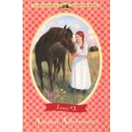 Animal Adventures: Adapted from the Little House Books by Laura Ingalls Wilder by Wilder, Laura Ingalls, 9780064420501