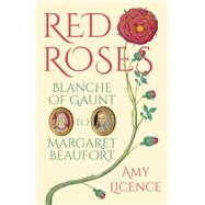Red Roses by Licence, Amy, 9780750970501
