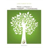 Theory and Practice of Family Therapy and Counseling by Bitter, James Robert, 9781111840501