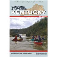 Canoeing & Kayaking Kentucky by Sehlinger, Bob; Molloy, Johnny, 9781634040501