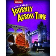 Journey Across Time, Student Edition by Unknown, 9780078750502