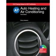 Auto Heating and Air Conditioning: Textbook W/ Job Sheets on Cd by Johanson, Chris, 9781605250502