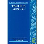 Germania by Tacitus; Rives, J. B., 9780198150503