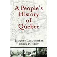 A People's History of Quebec by Unknown, 9780981240503