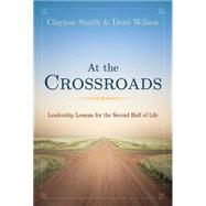 At the Crossroads by Smith, Clayton; Wilson, David, 9781501810503