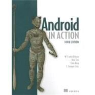 Android in Action by Ableson, Frank; Sen, Robi; King, Chris; Ortiz, C. Enrique, 9781617290503