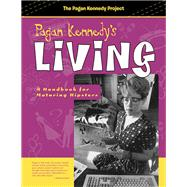 Pagan Kennedy's Living by Kennedy, Pagan, 9781939650504