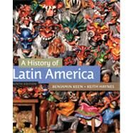 A History of Latin America by Keen, Benjamin; Haynes, Keith, 9781133050506