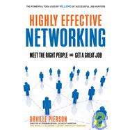 Highly Effective Networking by Pierson, Orville, 9781601630506