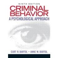 Criminal Behavior : A Psychological Approach by Bartol, Curt R.; Bartol, Anne M., 9780135050507