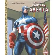 The Courageous Captain America (Marvel: Captain America) by WRECKS, BILLYGOLDEN BOOKS, 9780307930507