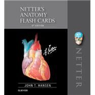 Netter's Anatomy Flash Cards by Hansen, John T., 9780323530507