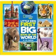 National Geographic Little Kids First Big Book of the World by CARNEY, ELIZABETH, 9781426320507