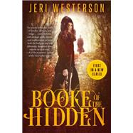 Booke of the Hidden by Westerson, Jeri, 9781635760507